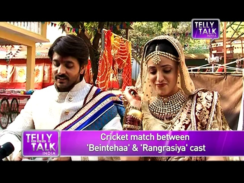 Beintehaa Vs Rangrasiya Rudra and Zain to play Cricket Match