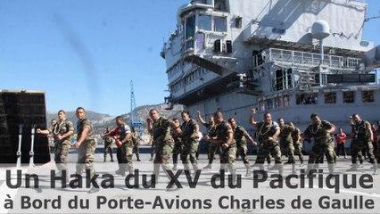 Un Haka du XV du Pacifique à Bord du Porte-Avions Charles de Gaulle