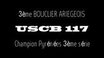 USCB 117 - le BOUCLIER et titre champion pyrénées 3ème serie 2014