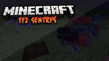 Minecraft: TF2 Sentry Guns Mod!! Amazing Self - Defense Weapon!!! [1.7.5]