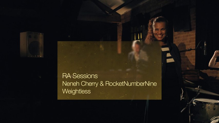 RA Session: Neneh Cherry & RocketNumberNine