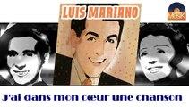 Luis Mariano - J'ai dans mon cœur une chanson (HD) Officiel Seniors Musik