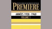 Spécial Festival de Cannes 2014 - Première : Les plus belles musiques de films, vol. 1