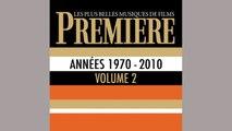 Spécial Festival de Cannes 2014 - Première : Les plus belles musiques de films, vol. 2
