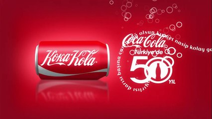 Koka-Kola 50 yıldır Türkiye'de!