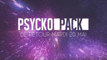 Psyckopack - de retour le 20/05