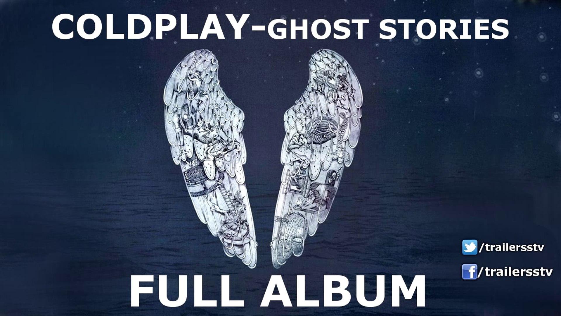 Ghost Stories-FULL ALBUM [Coldplay] 720HD