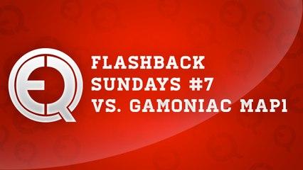 Flash back sunday episode 7  - eQ vs. Gamoniac map1