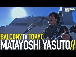 MATAYOSHI YASUTO - HANABI (BalconyTV)