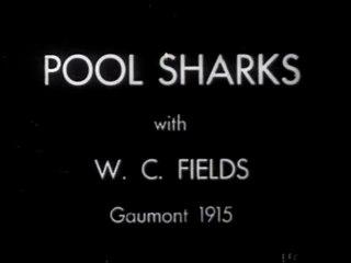 Pool Sharks (1915) W. C. Fields