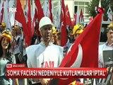En buruk 19 Mayıs Soma faciası nedeniyle kutlamalar iptal