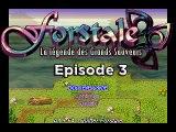 Forstale - La Légende des Grands Sauveurs (Episode 3)