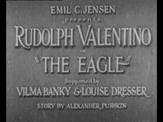 The Eagle (1925) Rudolph Valentino