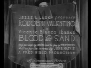 Blood and Sand (1922) Rudolph Valentino