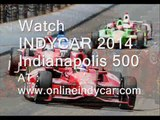 Live INDYCAR 2014 Indianapolis 500