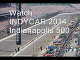 Live INDYCAR Indianapolis 500