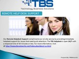 TBSNetworks Provides 24/7 IT - Remote Helpdesk Support