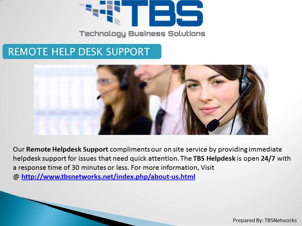 TBSNetworks Provides 24/7 IT – Remote Helpdesk Support