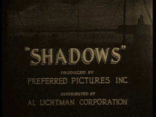 Shadows (1922) Lon Chaney
