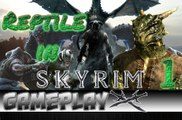 Reptile in Skyrim 1/3 Let's Test The Elder Scrolls V Skyrim GAMEPLAY | Skyrim Walkthrough, The Elder Scrolls V Skyrim Walkthrough, Games, Spiele, Let's Play, Video Game, Skyrim, Let's Look, Preview, Test, Review, Gameplay, Komplettlösung