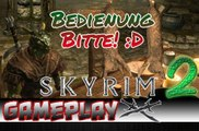 The Elder Scrolls V  Skyrim 2 3 Lets Test The Elder Scrolls V Skyrim GAMEPLAY ,  Skyrim Walkthrough, The Elder Scrolls V Skyrim Walkthrough, Games, Spiele, Lets Play, Video Game, Skyrim, Lets Look, Preview, Test, Review,