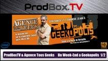 [REPLAY] Agence Tous Geeks Week-End a GeekoPolis - Samedi INTEGRAL