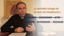 Les Vertus - Cinquième entretien avec Père Cédric Burgun