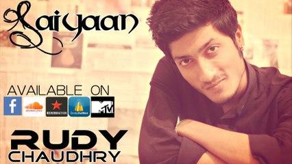 SAIYAAN By Rudy Chaudhry
