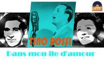 Tino Rossi - Dans mon île d'amour (HD) Officiel Seniors Musik