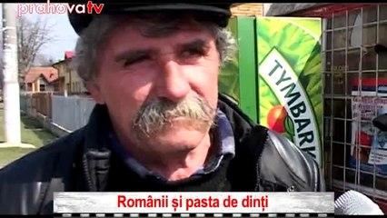 ROMÂNII ŞI PASTA DE DINŢI
