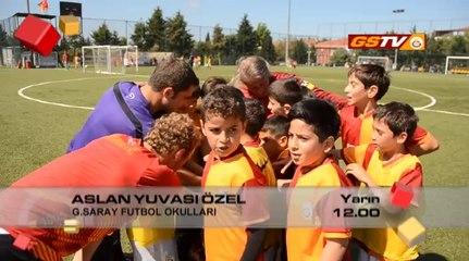 Aslan Yuvası Özel Yarın 12.00'de GSTV'de