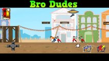 Bro Dudes Android Gameplay