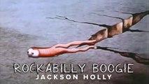 ROCKABILLY BOOGIE ~ Jackson Holly