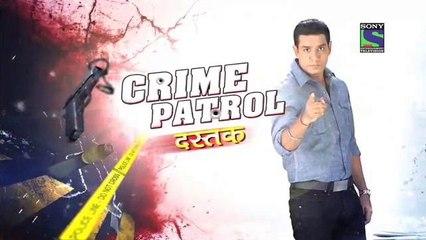 Crime Patrol Dastak: Crime Patrol Satark Season 2 - Ep 33