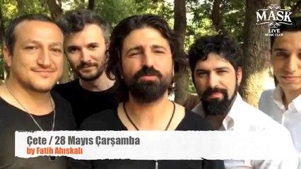 Çete Mask Live Music Club İstanbul Konseri