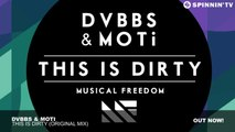 DVBBS   MOTi - This Is Dirty (Original Mix) - YouTube