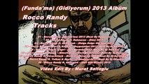 03 - Rocco Randy ft. Akmenrah - (Dalga Dalga Hip Hop) 2013