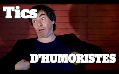 TICS D'HUMORISTES