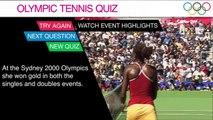 Olympic Tennis Quiz - Question 1   Olympic Quiz