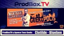 ATG - Geekopolis : Clotilde - BlueBee