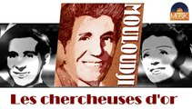 Mouloudji - Les chercheuses d'or (HD) Officiel Seniors Musik