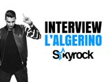 L'Algérino, l'interview