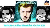 Johnny Hallyday - Whole Lotta Shakin' Goin' On (HD) Officiel Seniors Musik