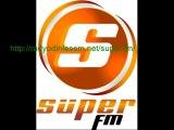 Süper Fm Canlı Dinle - Online Süper Radyo