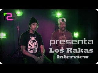 Los Rakas - Interview - Presenta