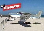 Un vacancier inconscient manque de se faire écraser par un avion / Dr Disaster