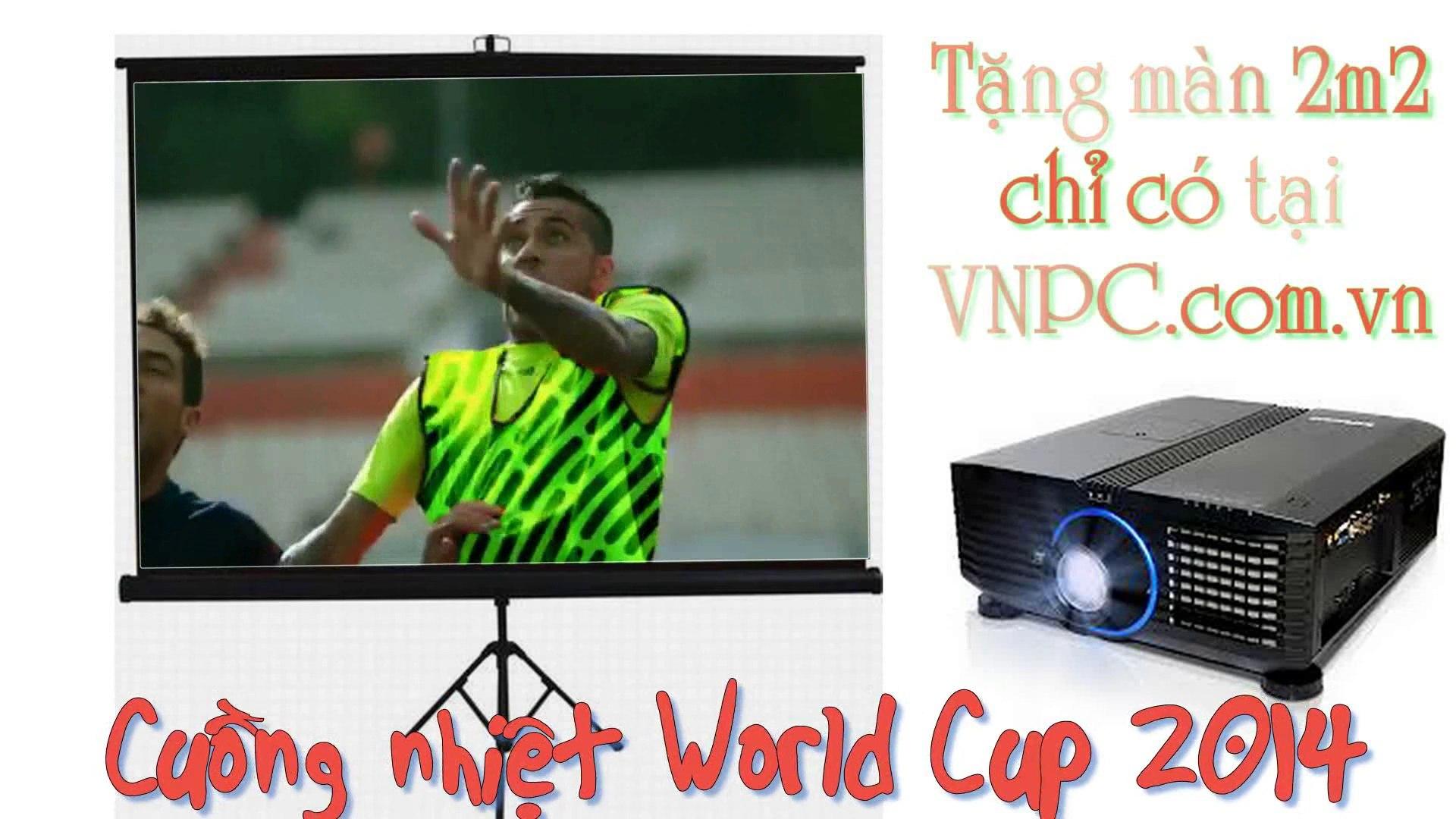 May chieu Xem bong da World Cup - free man chieu 2m2