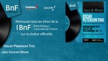 Oscar Peterson Trio - Jazz Concert Blues - feat. Dizzy Gillespie