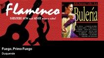 Duquende - Fuego, Primo Fuego - feat. Manuel Carvajal, Juan Alarcón