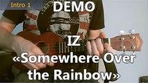 IZ - Somewhere Over the Rainbow - DEMO Ukulele